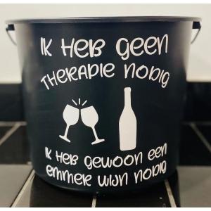 cadeau emmer  Geen Therapie Nodig Wijn