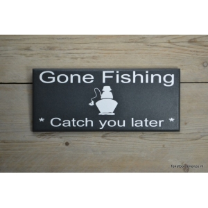 Tekstbord Gone fishing